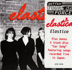 Elastica - Elastica (1995) [Tour Edition] Re-Up