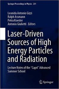 "Laser-Driven Sources of High Energy Particles and Radiation: Lecture Notes of the ""Capri"" Advanced Summer School"