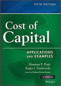 Cost of Capital: Applications and Examples, 5th Edition