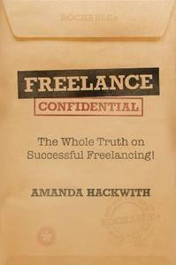 Freelance Confidential (Repost)