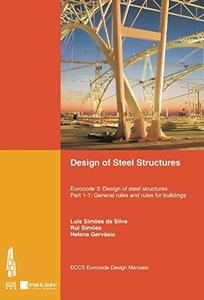 Design of Steel Structures: Eurocode 3: Design of Steel Structures, Part 1-1 — General Rules and Rules for Buildings