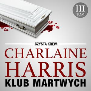 «Klub Martwych» by Charlaine Harris