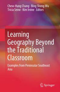 Learning Geography Beyond the Traditional Classroom: Examples from Peninsular Southeast Asia (Repost)