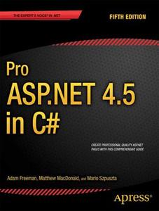 Pro ASP .NET 4.5 in C#, Fifth Edition