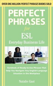 Perfect Phrases ESL Everyday Business (repost)