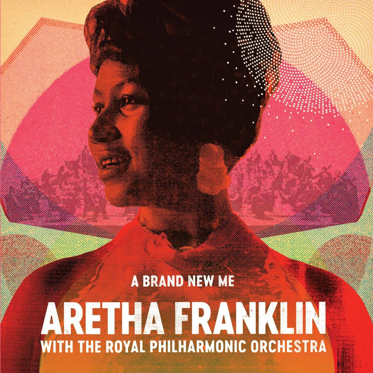 Aretha Franklin - A Brand New Me: Aretha Franklin (with The Royal Philharmonic Orchestra) (2017) [Official Digital Download]