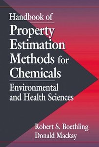 Handbook of Property Estimation Methods for Chemicals [Repost]