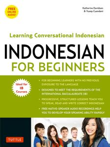 Indonesian for Beginners: Learning Conversational Indonesian (With Free Online Audio)