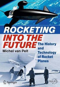 Rocketing Into the Future: The History and Technology of Rocket Planes (Repost)