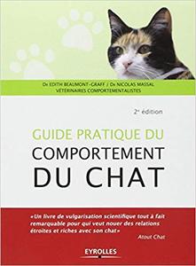Guide pratique du comportement du chat - Nicolas Massal