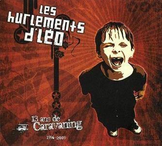 Les Hurlements d'Leo - 13 Ans de Caravaning (2009)