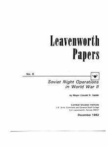 CSI Leavenworth Papers # 6 - Soviet Night Operations in WW2