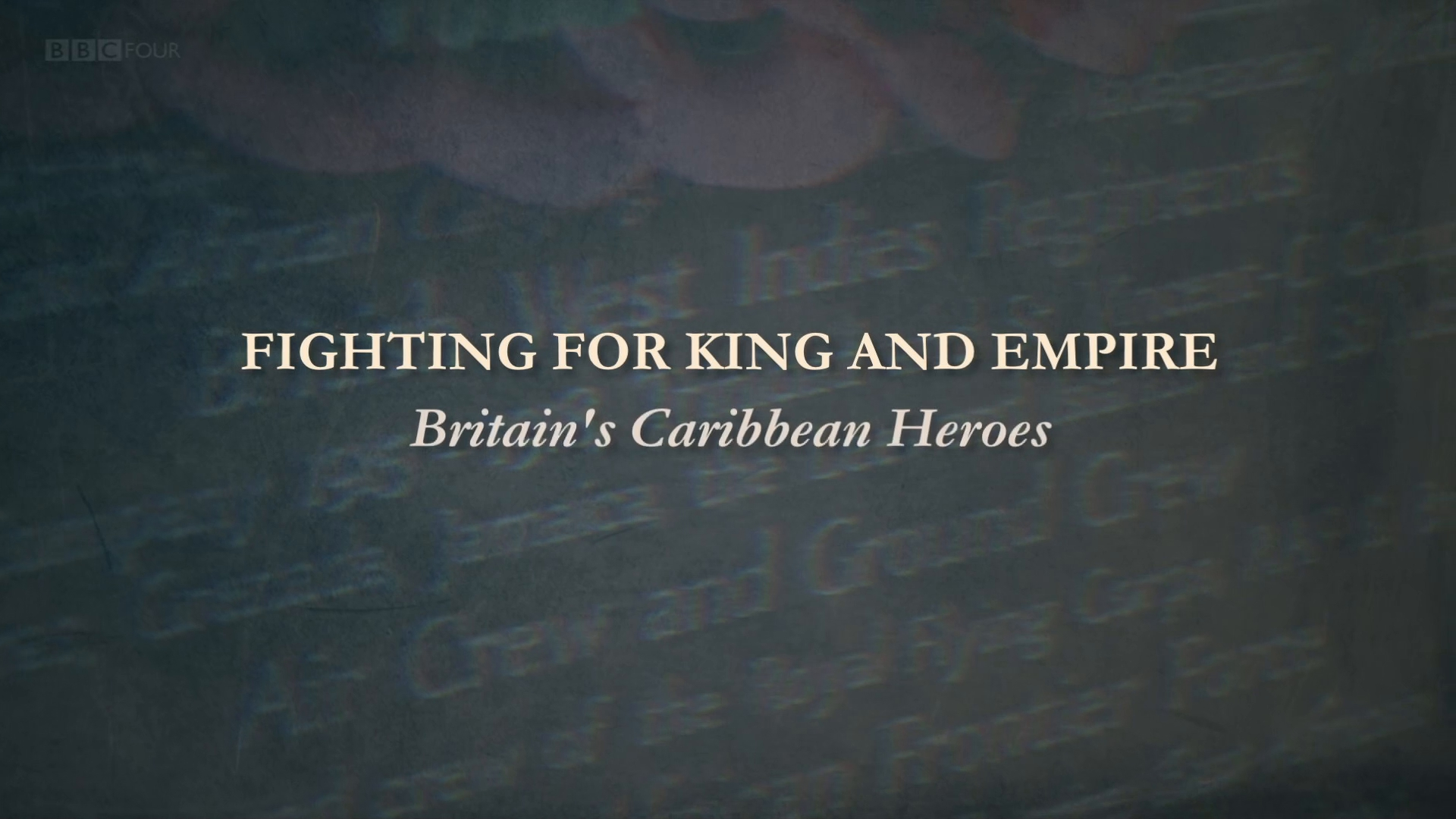 BBC - Fighting for King and Empire: Britain's Caribbean Heroes (2015)