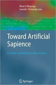 Toward Artificial Sapience: Principles and Methods for Wise Systems (Repost)