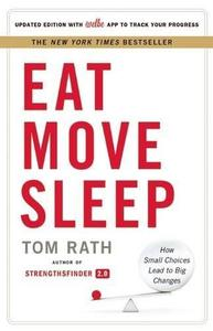 Eat Move Sleep: How Small Choices Lead to Big Changes (Repost)