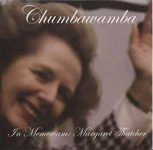 Chumbawamba - In Memoriam- Margaret Thatcher (2013, Not On Label (anymore)) {The Holy Grail EP}