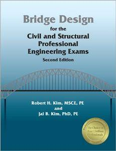 Bridge Design for the Civil and Structural PE Exams, 2nd Ed