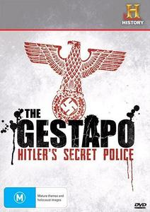 History Channel - The Gestapo: Hitlers Secret Police (2006)