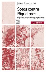 «Sotos contra Riquelmes» by Jaime Contreras Contreras