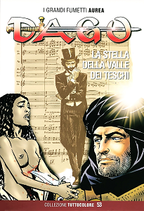Dago - Collezione Tuttocolore - Volume 53 - La Stella Della Valle Dei Teschi