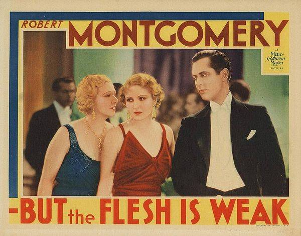 -But the Flesh Is Weak (1932)