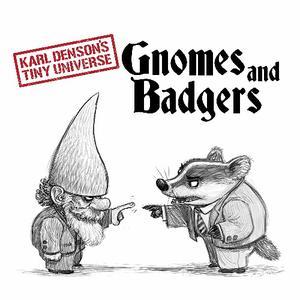 Karl Denson's Tiny Universe - Gnomes & Badgers (2019)