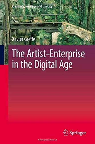 The Artist–Enterprise in the Digital Age