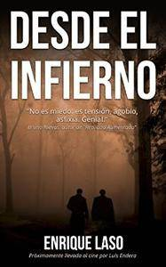 Enrique Laso - Desde el infierno [Spanish Audiobook] (2015)