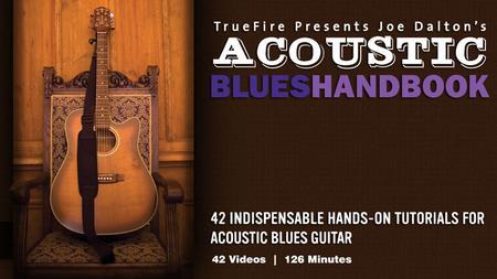 Joe Dalton's Acoustic Blues Handbook