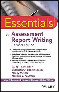 Essentials of Assessment Report Writing, Second Edition