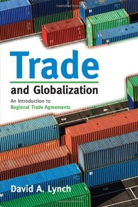 Trade and Globalization: An Introduction to Regional Trade Agreements (repost)