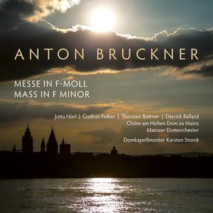 Mainz Cathedral Choir - Bruckner: Mass No. 3 in F Minor, WAB 28 (Live) (2018) [Official Digital Download]