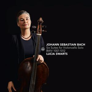 Lucia Swarts - Six Suites for Violoncello Solo, BWV 1007-1012 (2019)