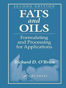 Fats and oils : formulating and processing for applications