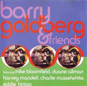 Barry Goldberg - Barry Goldberg & Friends (1991) Recorded 1969