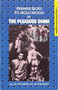 Frankie Goes To Hollywood - Welcome To The Pleasure Dome (Cassette Single) (1985) {ZTT}