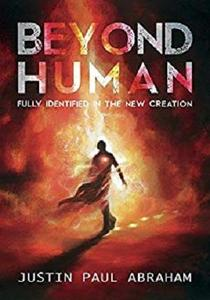 Beyond Human: Fully Identified in the New Creation