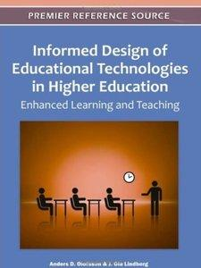 Informed Design of Educational Technologies in Higher Education: Enhanced Learning and Teaching (Repost)