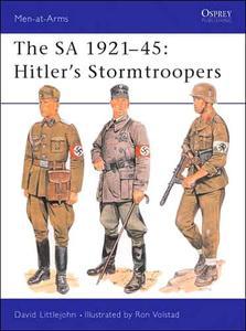 The SA 1921-45: Hitler's Stormtroopers (Men-at-Arms Series 220)