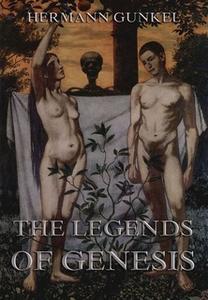 «The Legends of Genesis» by Hermann Gunkel