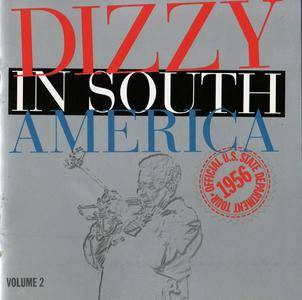 Dizzy Gillespie - Dizzy in South America: Official U.S. State Department Tour, 1956, Vol. 2 (1999)