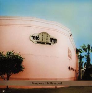 Steven Bernstein - Diaspora Hollywood (2004)