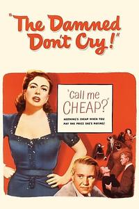 The Damned Don't Cry (1950) [Repost]