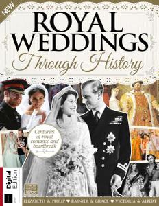 All About History: Royal Weddings Through History, 2nd Edition (2019)