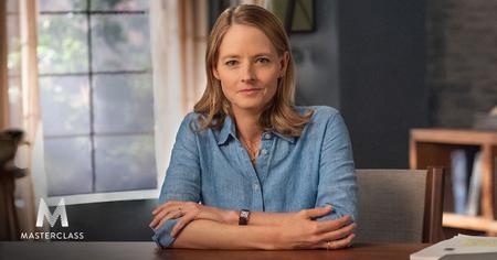 MasterClass - Jodie Foster Teaches Filmmaking