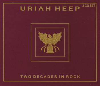 Uriah Heep - Two Decades In Rock [3CD Box Set] (1990)