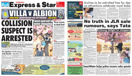 Express and Star Sandwell Edition – May 10, 2019