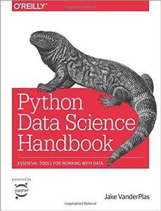 Python Data Science Handbook: Essential Tools for Working with Data (repost)