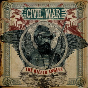 Civil War - The Killer Angels (2013) [Limited Ed., Digipak]