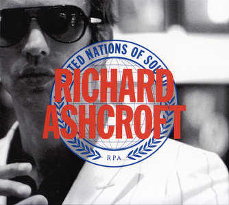Richard Ashcroft - The United Nations Of Sound (2011) [Re-Up]